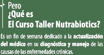 Nutrabiotics Curso Taller 2019